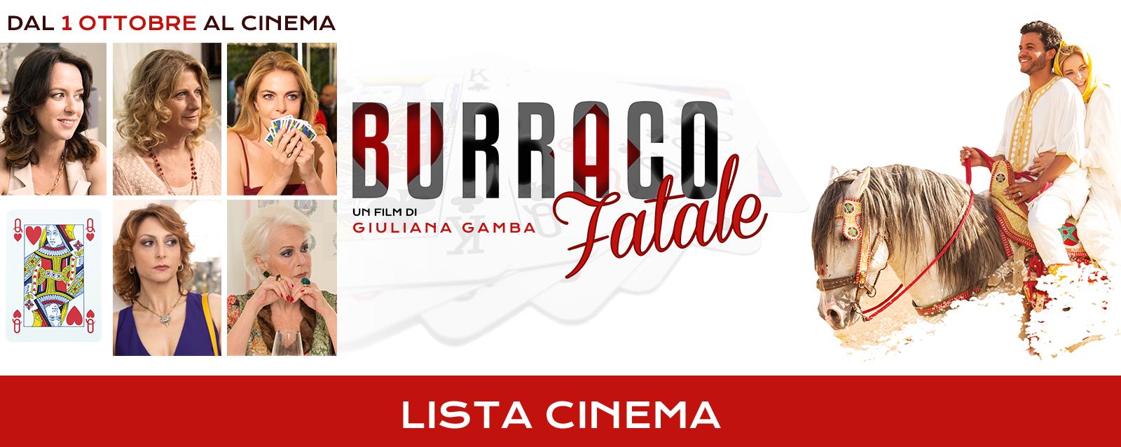 LA NUOVA LISTA CINEMA DI BURRACO FATALE AGGIORNATA DAL 15 AL 21 OTTOBRE